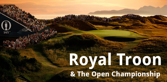 Royal Troon & The Open Championship